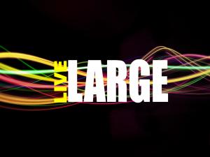 live-large